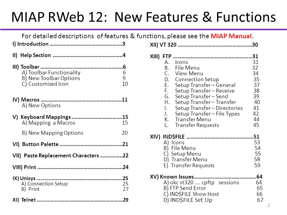 MIAP RWeb 12: New Features & Functions I) Introduction …………………………………………….3 II) Help Section …………………………………………..4 III) Toolbar …………………………………………………..6 A)
