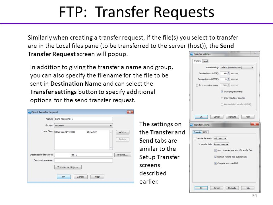 FTP: Transfer Requests Similarly when creating a transfer request, if the file(s) you select to transfer are in the Local files pane (to be transferre