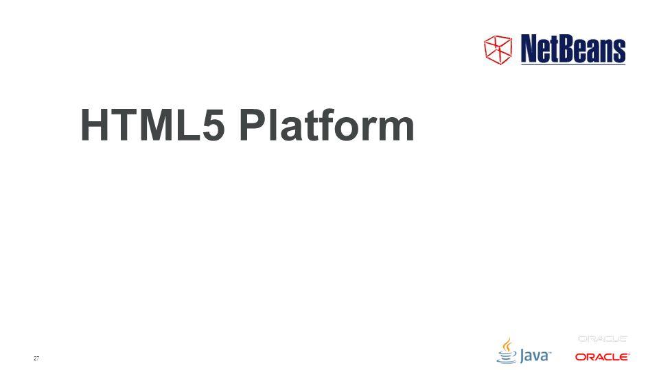 27 HTML5 Platform