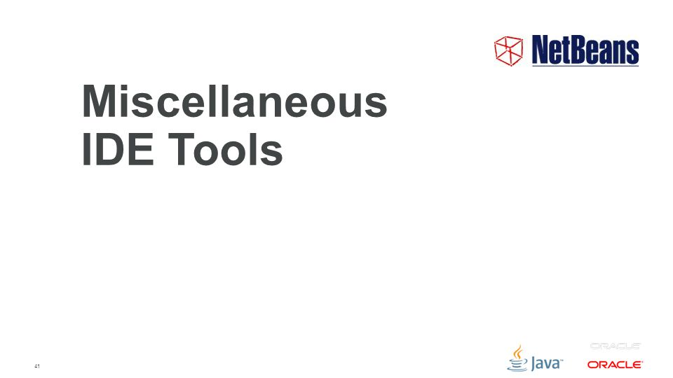 41 Miscellaneous IDE Tools