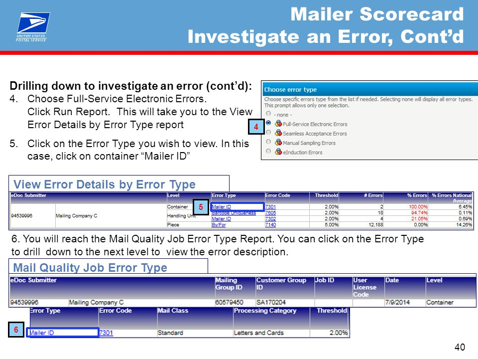 Mail Quality Job Error Type View Error Details by Error Type Drilling down to investigate an error (cont'd): 4.Choose Full-Service Electronic Errors.