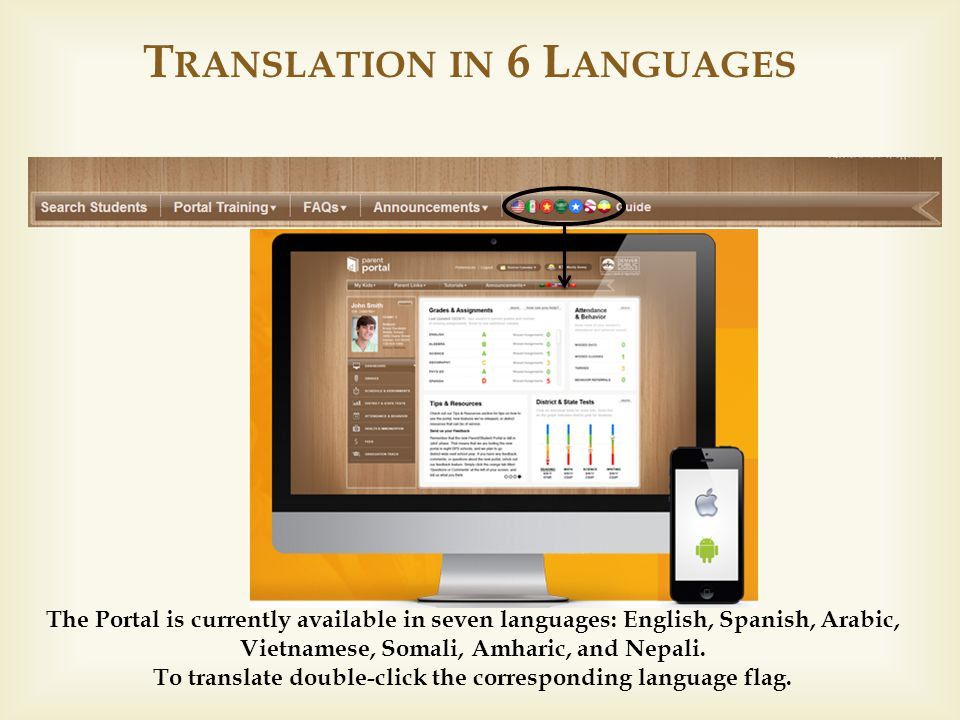  The Portal is currently available in seven languages: English, Spanish, Arabic, Vietnamese, Somali, Amharic, and Nepali.