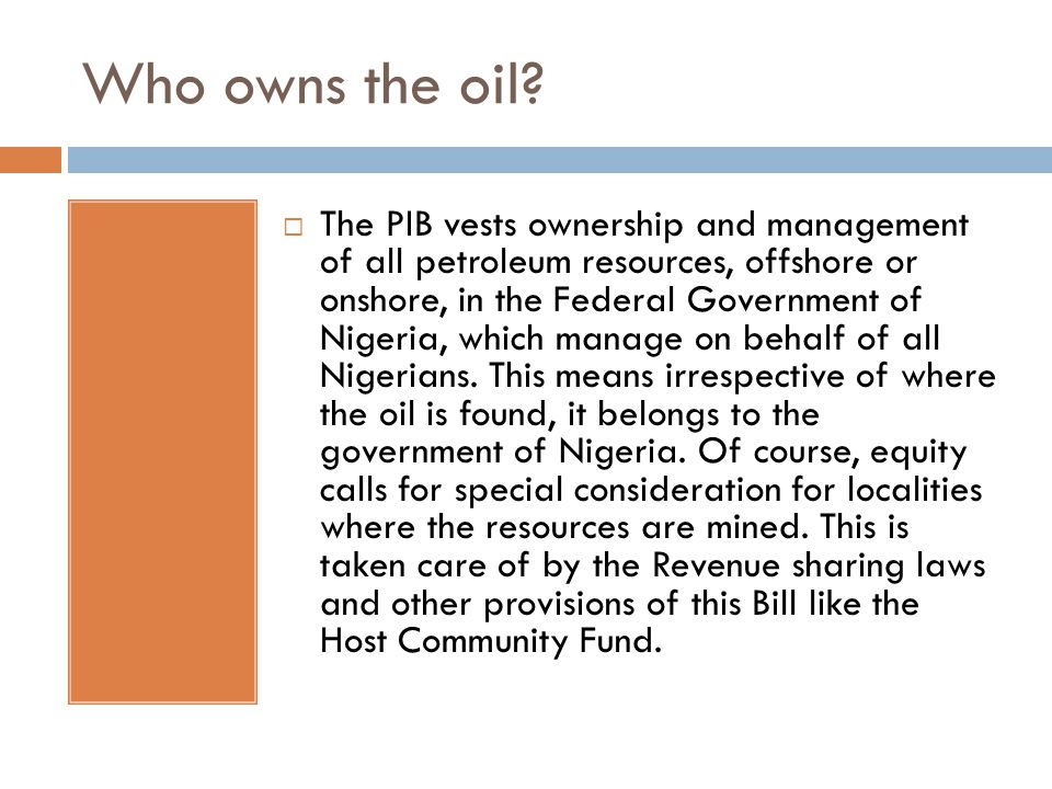 Who owns the oil.