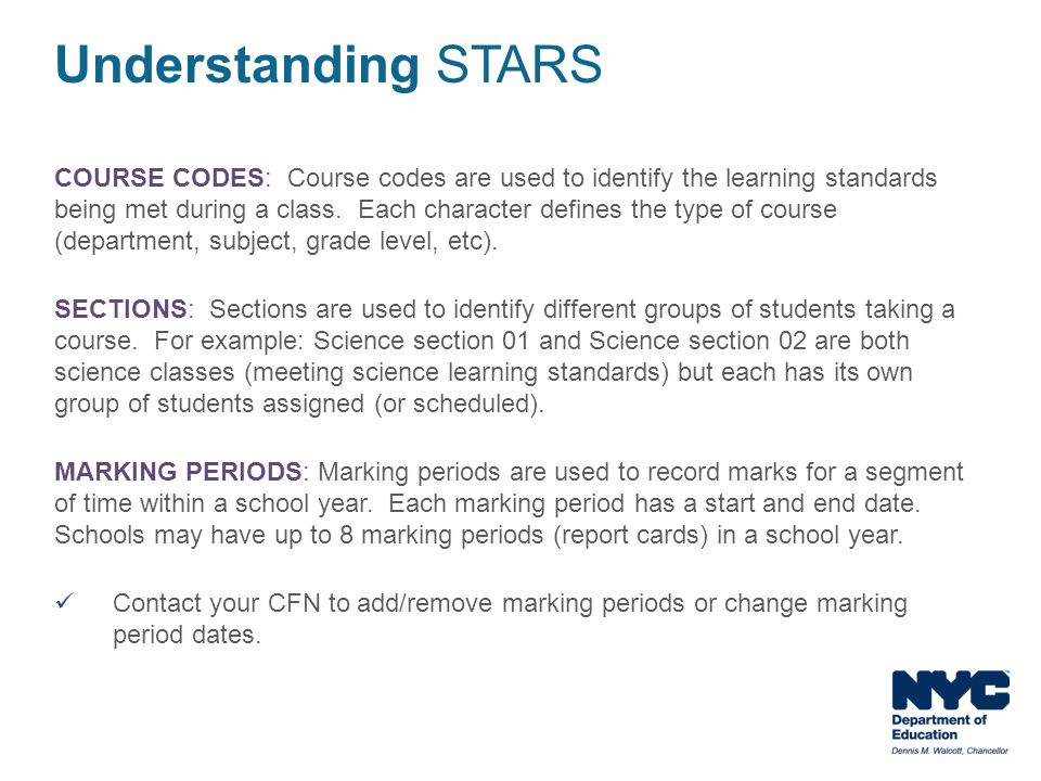 COURSE CODES: Course codes are used to identify the learning standards being met during a class. Each character defines the type of course (department