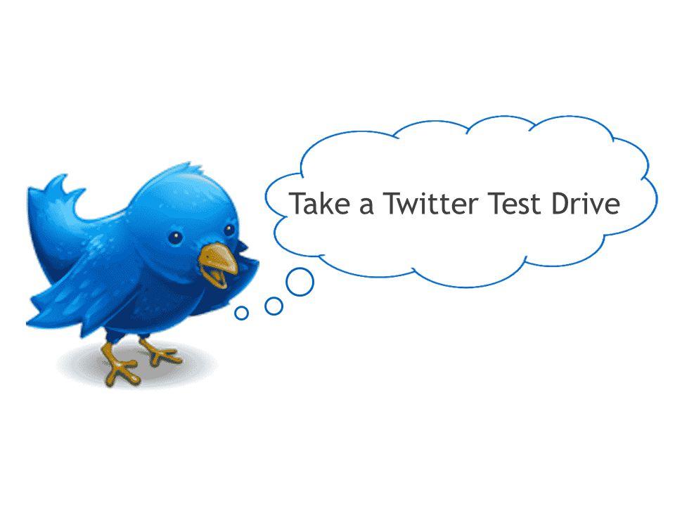 Take a Twitter Test Drive