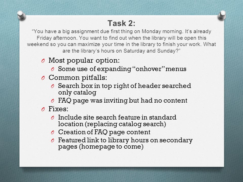 Task 2: You have a big assignment due first thing on Monday morning.