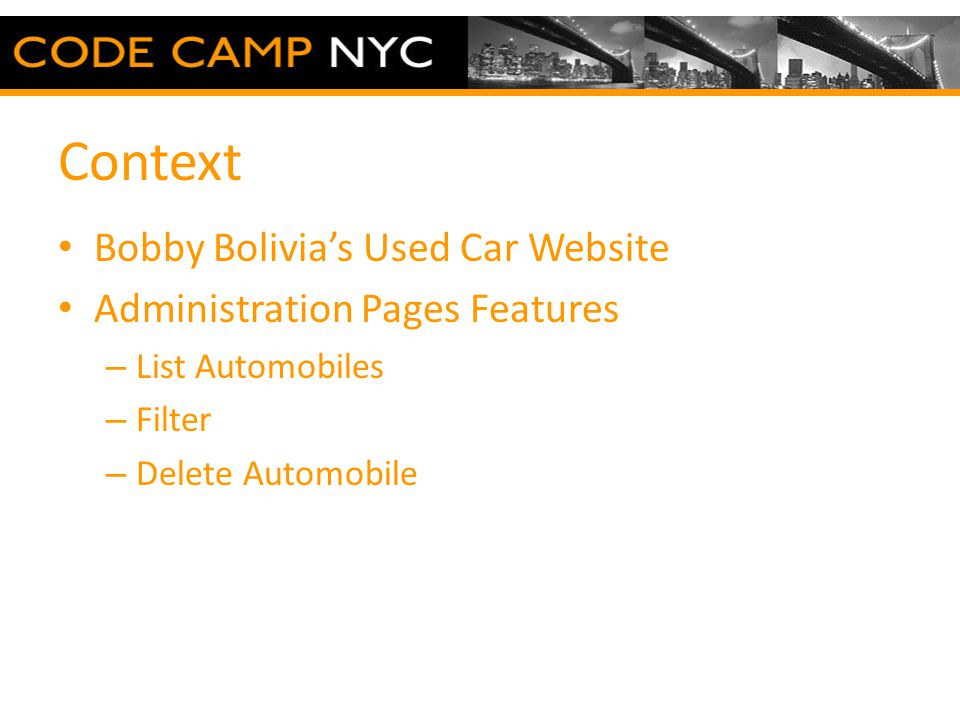 Context Bobby Bolivia's Used Car Website Administration Pages Features – List Automobiles – Filter – Delete Automobile