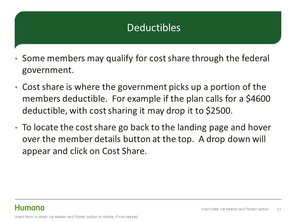 Some members may qualify for cost share through the federal government.