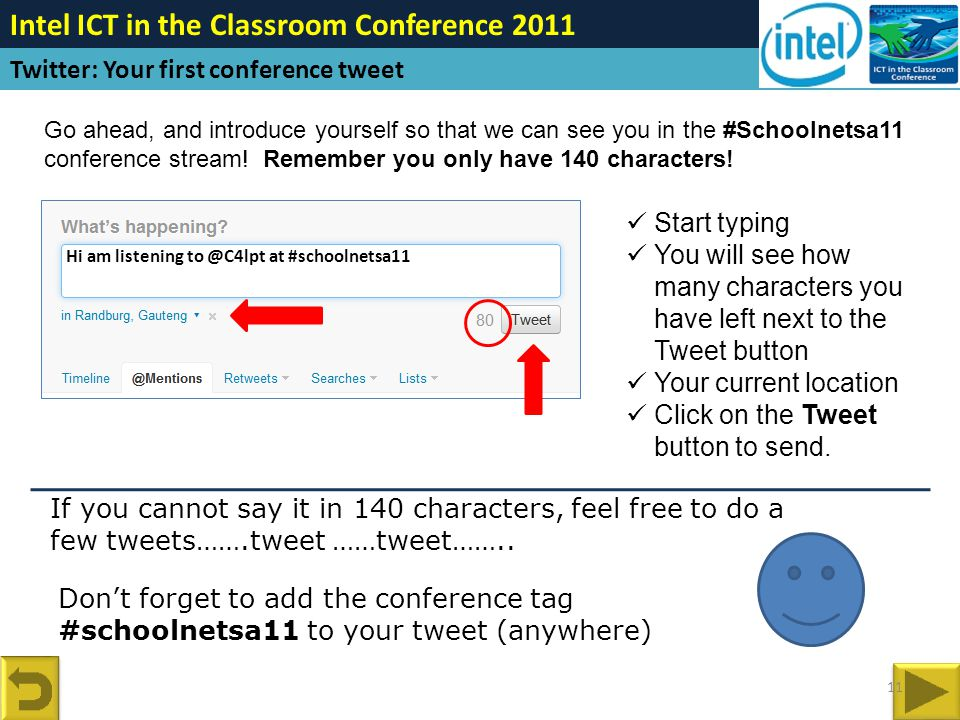 Go ahead, and introduce yourself so that we can see you in the #Schoolnetsa11 conference stream.