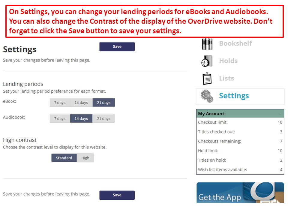 52 On Settings, you can change your lending periods for eBooks and Audiobooks.