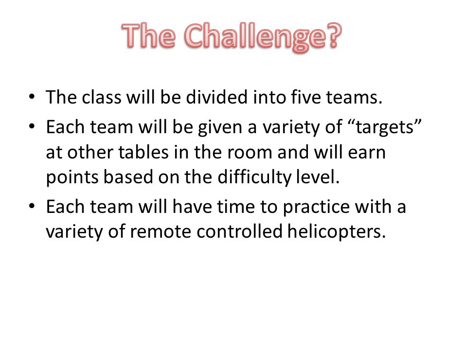 The class will be divided into five teams.