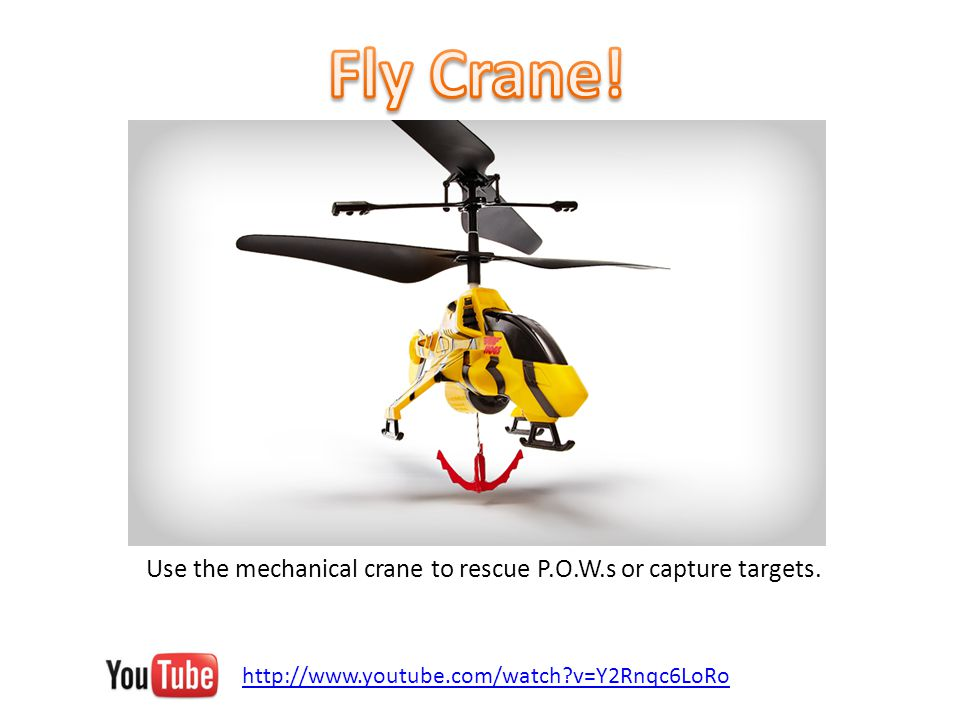 http://www.youtube.com/watch v=Y2Rnqc6LoRo Use the mechanical crane to rescue P.O.W.s or capture targets.