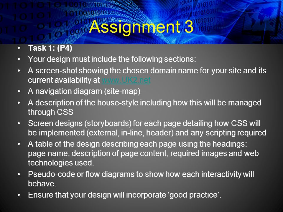 Assignment 3 Task 1: (P4) Your design must include the following sections: A screen-shot showing the chosen domain name for your site and its current