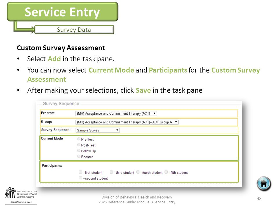 Service Entry Survey Data Custom Survey Assessment Select Add in the task pane.