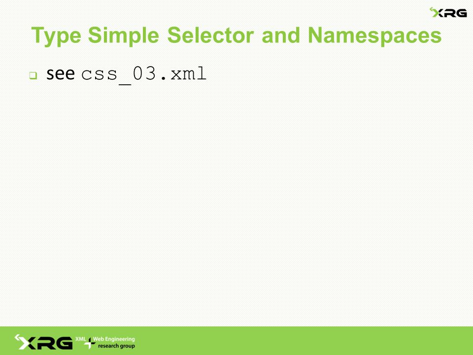 Type Simple Selector and Namespaces  see css_03.xml