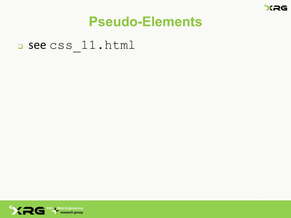 Pseudo-Elements  see css_11.html