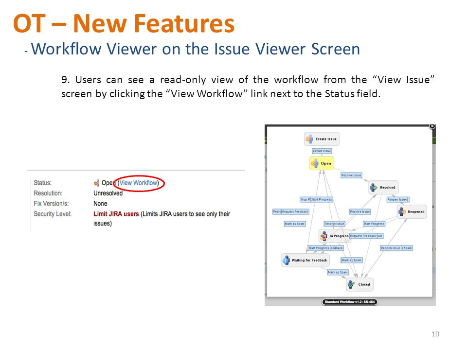 OT – New Features - Workflow Viewer on the Issue Viewer Screen 9.