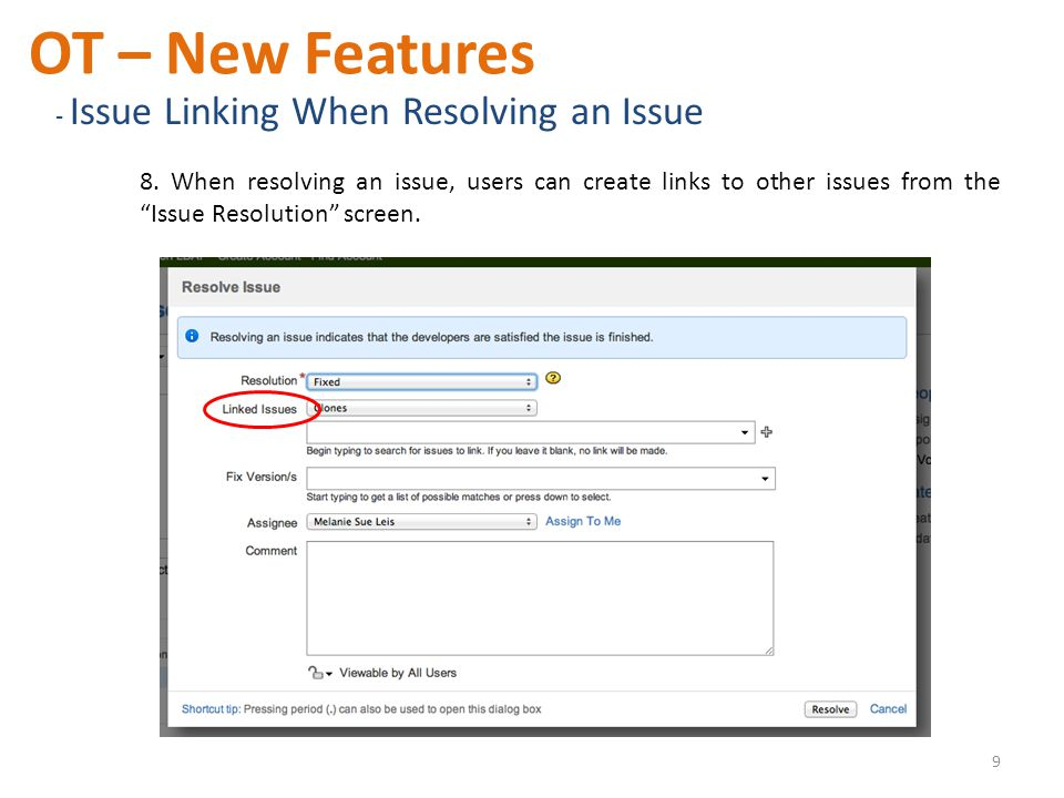 OT – New Features - Issue Linking When Resolving an Issue 8.