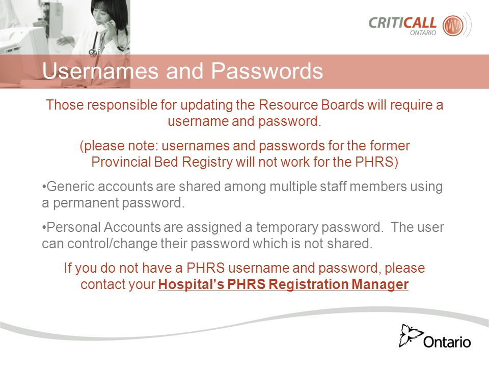 Usernames and Passwords Those responsible for updating the Resource Boards will require a username and password. (please note: usernames and passwords