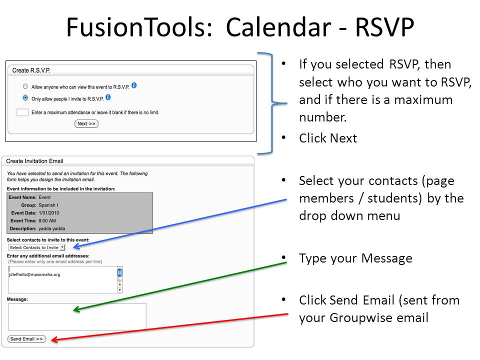 FusionTools: Calendar - RSVP If you selected RSVP, then select who you want to RSVP, and if there is a maximum number. Click Next Select your contacts