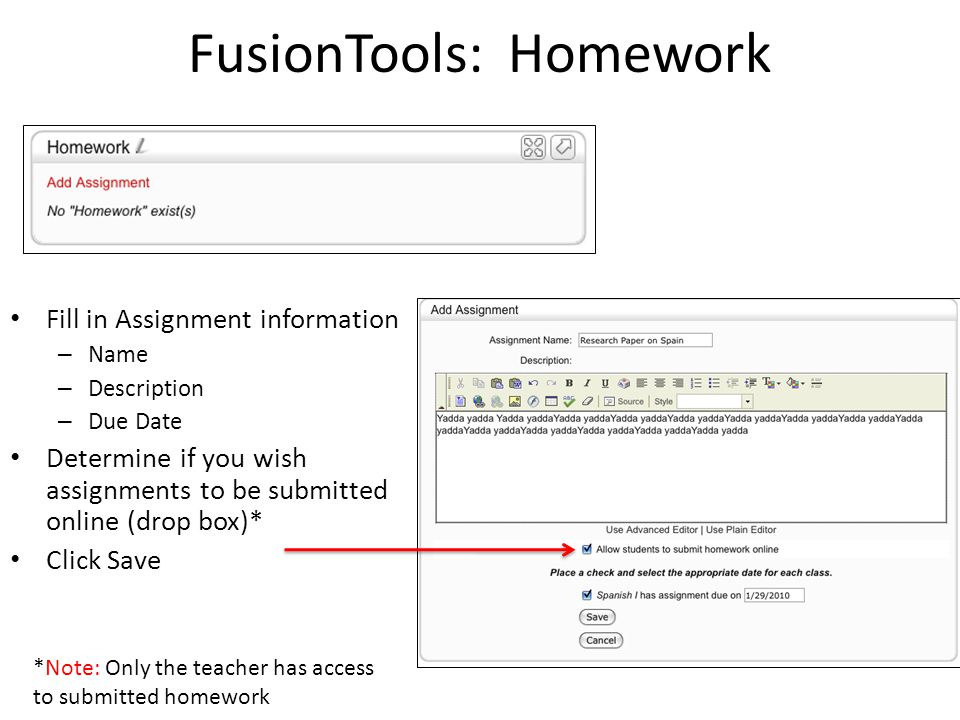 FusionTools: Homework Fill in Assignment information – Name – Description – Due Date Determine if you wish assignments to be submitted online (drop bo
