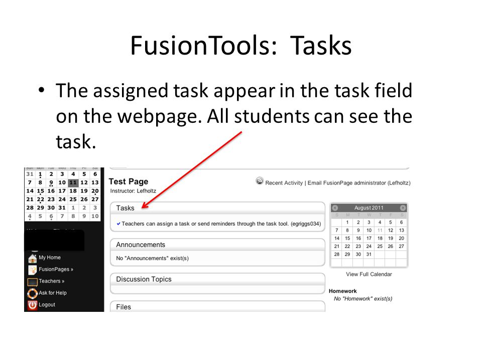 FusionTools: Tasks The assigned task appear in the task field on the webpage. All students can see the task.