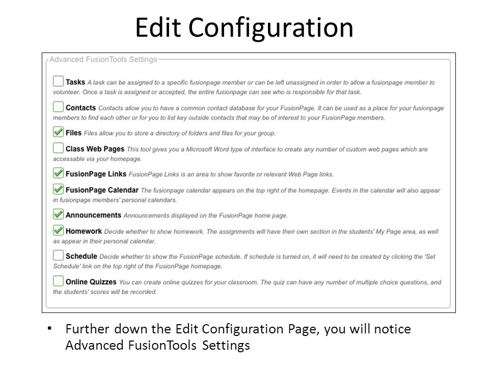 Edit Configuration Further down the Edit Configuration Page, you will notice Advanced FusionTools Settings