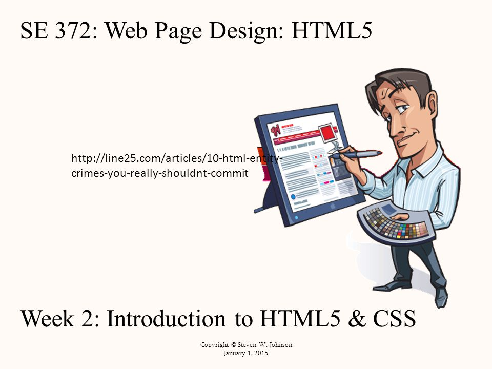 HTML Tags (document title - 1991): 18 elements 14 are still in HTML 4 HTML (1993) : added Mosaic's use of tag HTML+ (1993): tables and forms First official standard: HTML 2 (Nov.