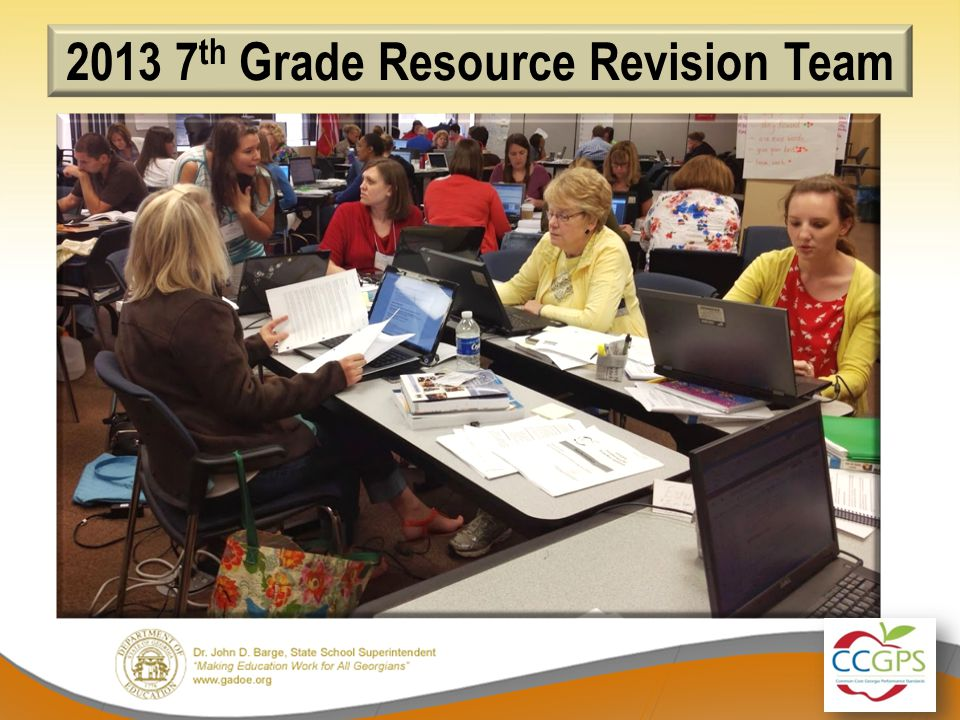 2013 7 th Grade Resource Revision Team