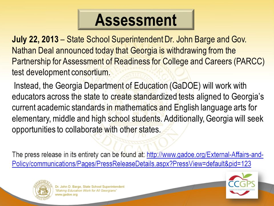 Assessment July 22, 2013 – State School Superintendent Dr.