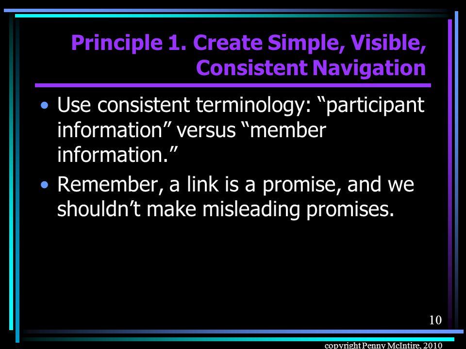 9 copyright Penny McIntire, 2010 Principle 1.