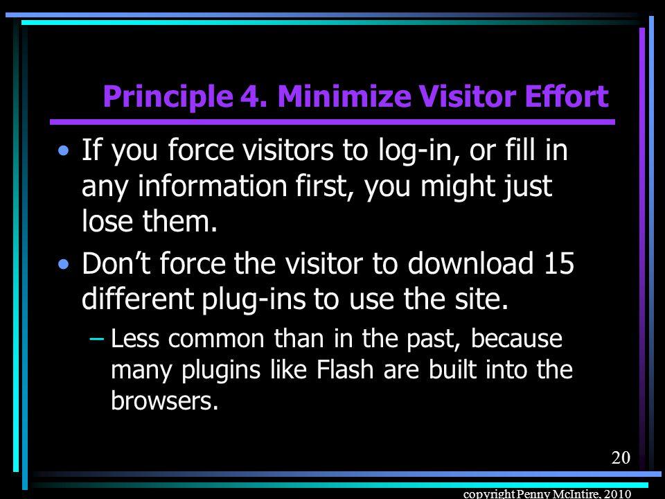 19 copyright Penny McIntire, 2010 Principle 4.