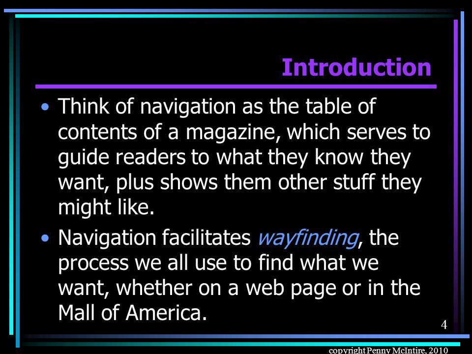 64 copyright Penny McIntire, 2010 Navigational Graphics: Affordances Use consistent affordances, and don't use those affordances on non- navigational graphics.