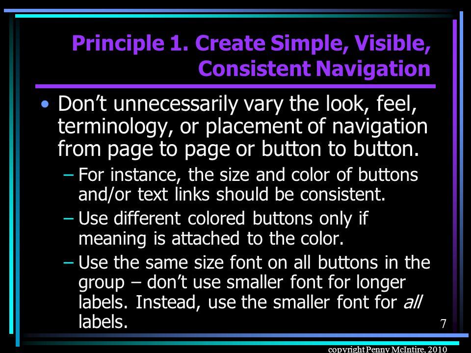 6 copyright Penny McIntire, 2010 Principle 1.