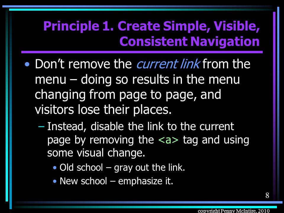 8 copyright Penny McIntire, 2010 Principle 1.