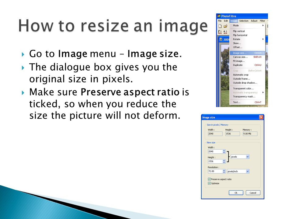  Go to Image menu – Image size.  The dialogue box gives you the original size in pixels.
