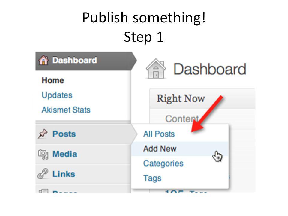 Publish something! Step 1