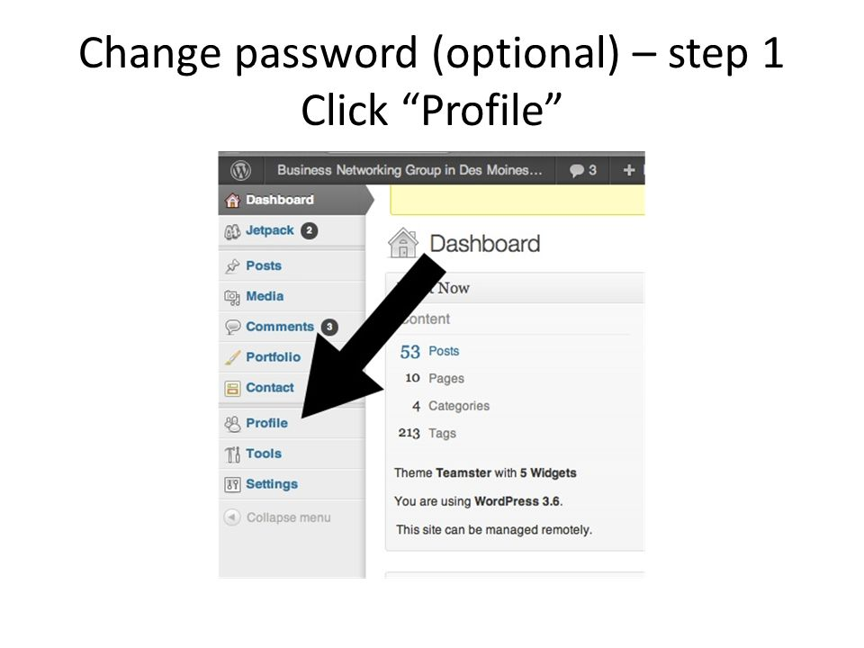 Change password (optional) – step 1 Click Profile