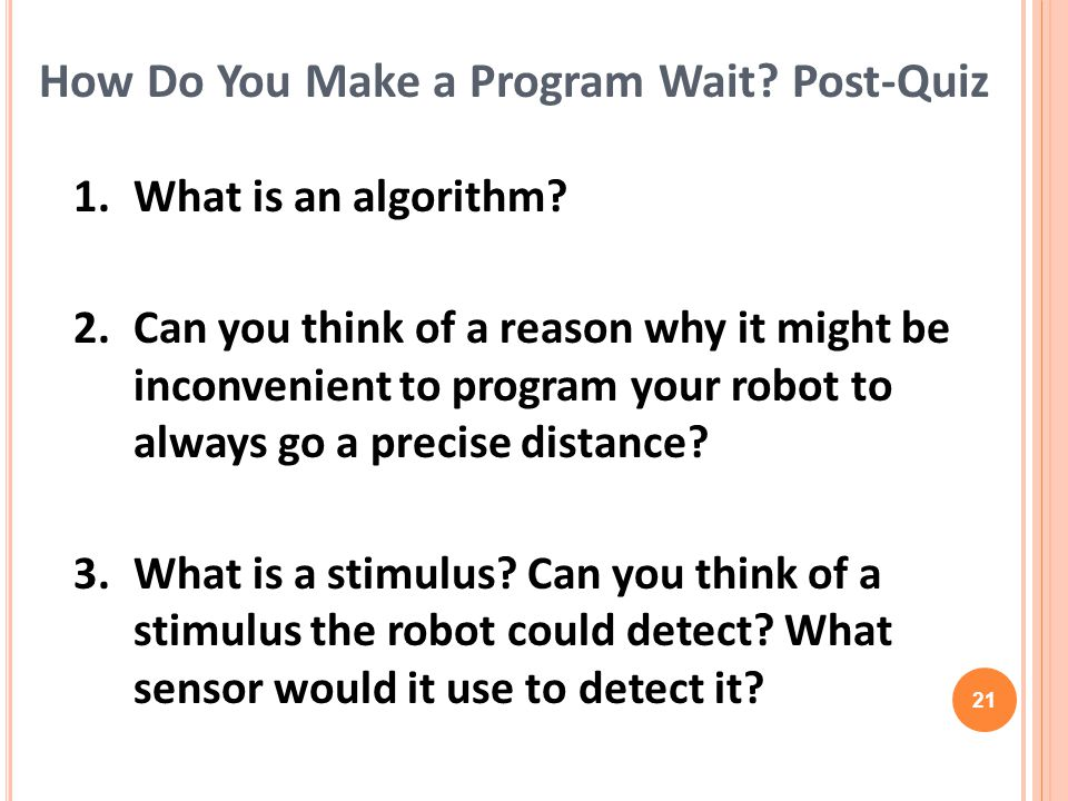 1.What is an algorithm. 2.
