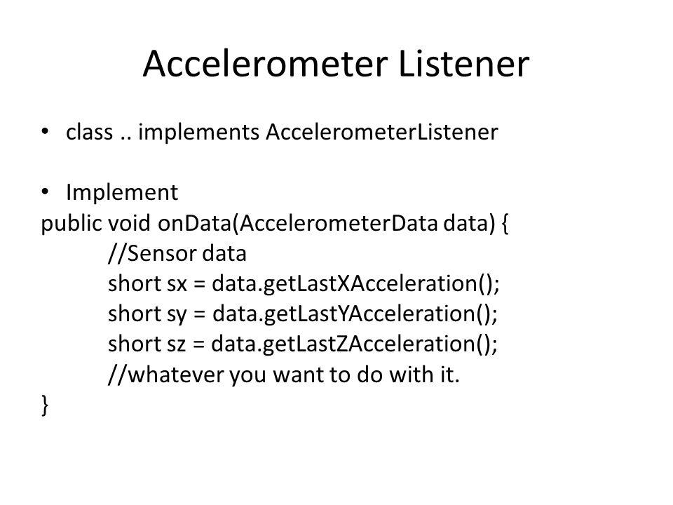 Accelerometer Listener class..