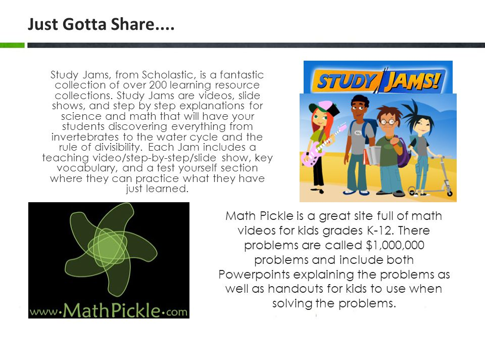 Study Jams, from Scholastic, is a fantastic collection of over 200 learning resource collections.