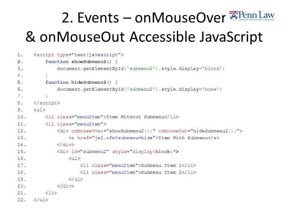 2. Events – onMouseOver & onMouseOut Accessible JavaScript 1.