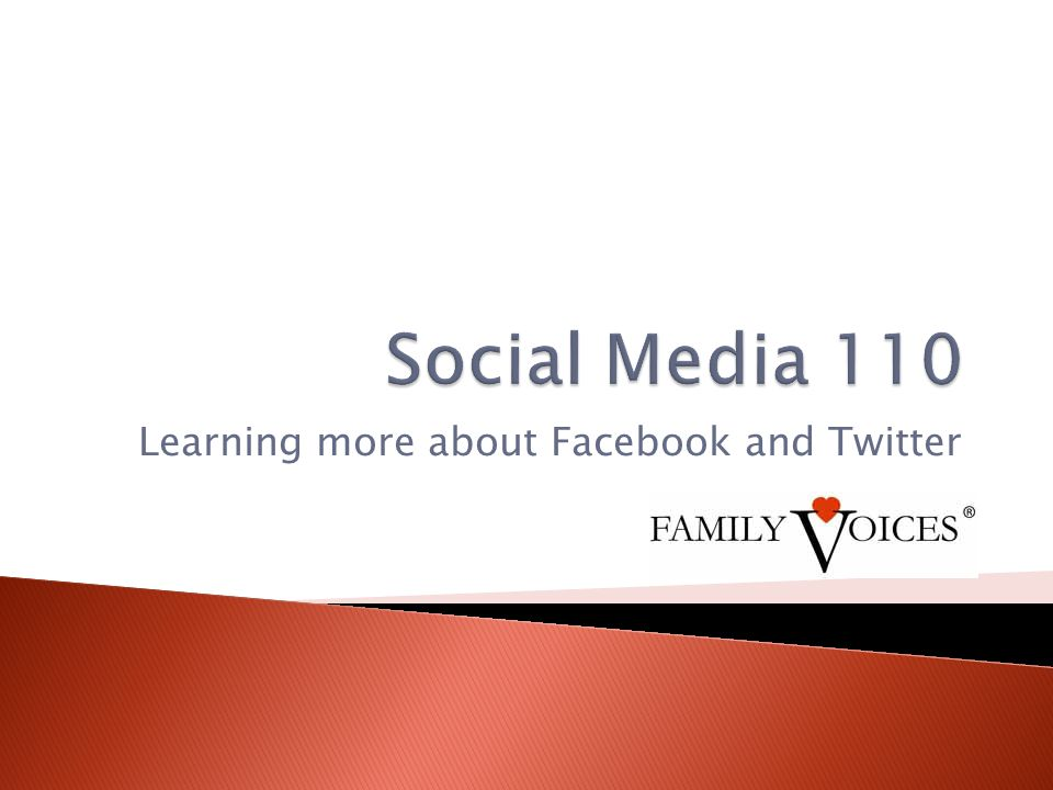 Learning more about Facebook and Twitter