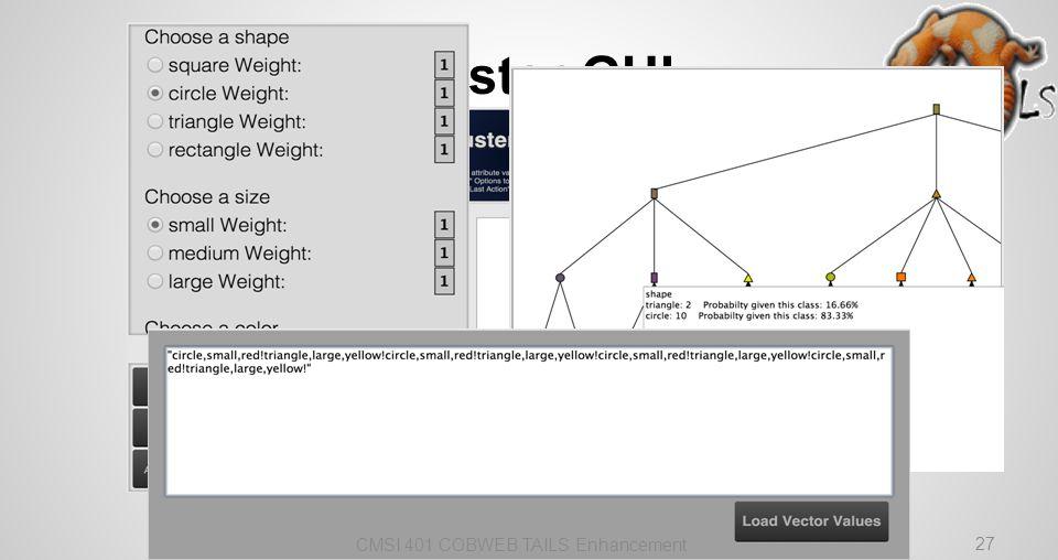 Cluster GUI CMSI 401 COBWEB TAILS Enhancement 27