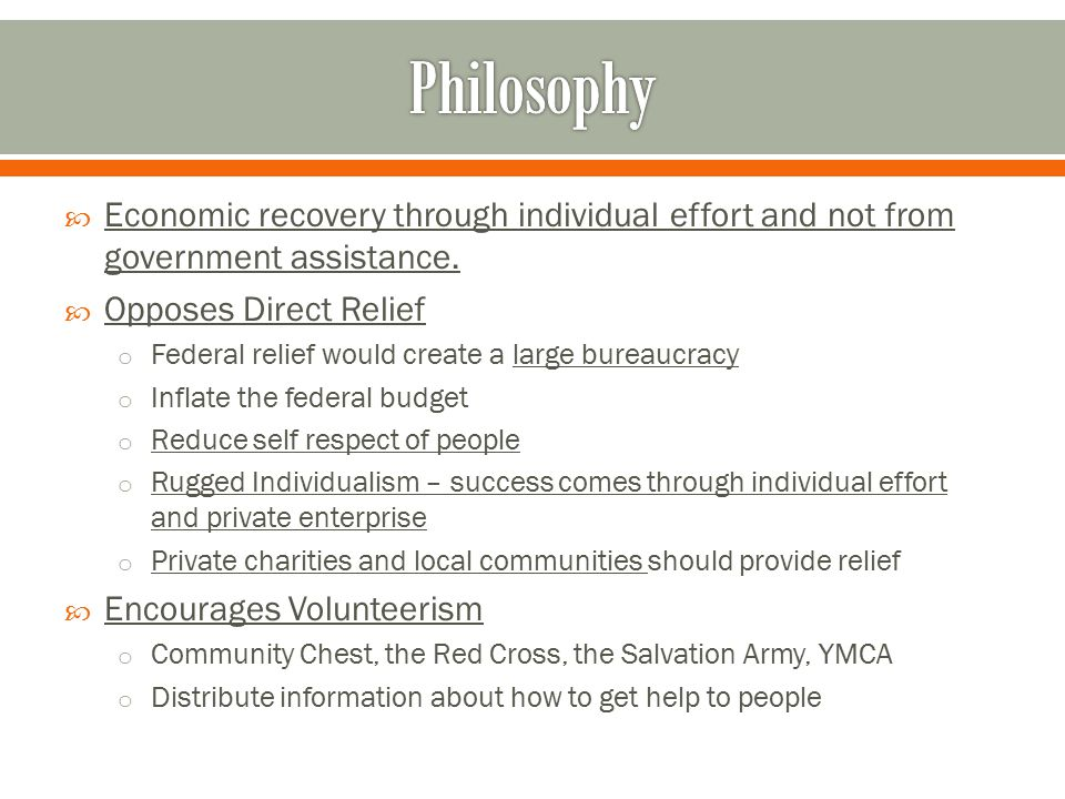  Economic recovery through individual effort and not from government assistance.