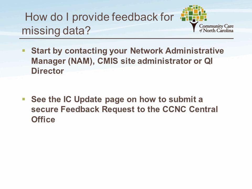 How do I provide feedback for missing data.