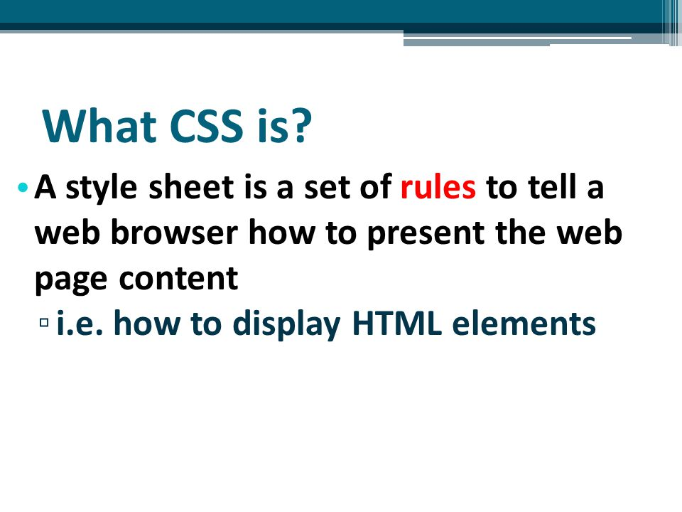 What CSS is.