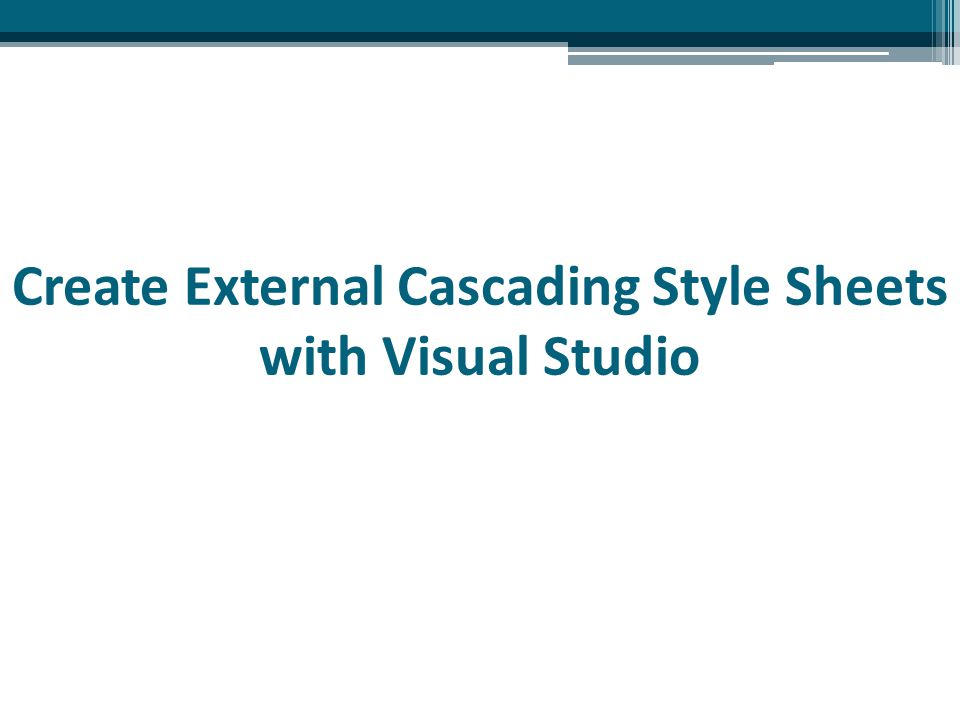 Create External Cascading Style Sheets with Visual Studio