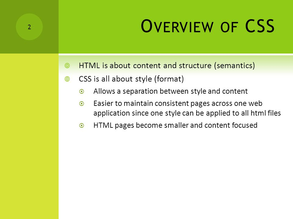 CSS S YNTAX  CSS works by  Select elements in a document and set their properties  These directives are collected into a stylesheet .