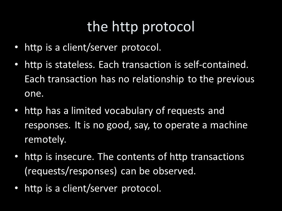 the http protocol http is a client/server protocol.